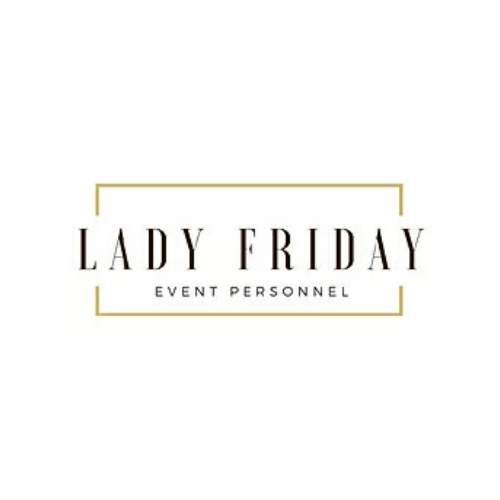 Lady Friday Event Personnel