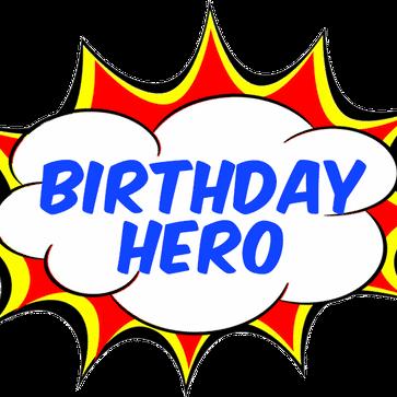 Birthday Hero