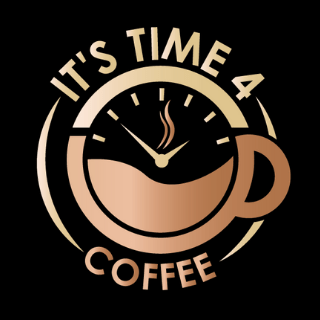 It's Time 4 Coffee