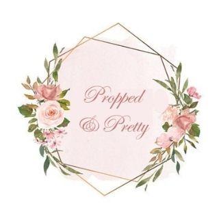 Propped & Pretty