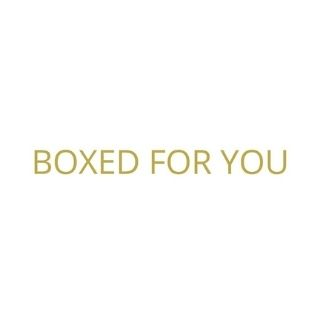 Boxed For You