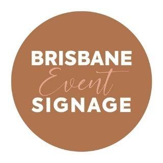 Brisbane Event Signage