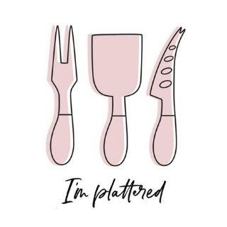 I'm Plattered
