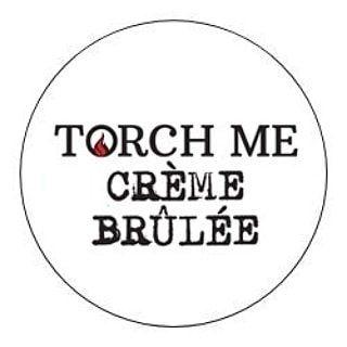 Torch Me Crème Brûlée