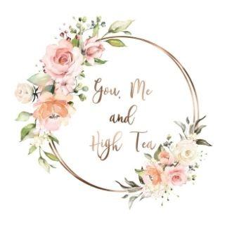 You, Me & High Tea